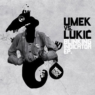 Umek vs. Lukic - Blinking Indicator EP