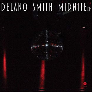 Delano Smith - Midnite EP