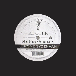 Jerome Sydenham - My Pet Gorilla