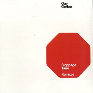 Guy Gerber - Stoppage Time (Remixes)