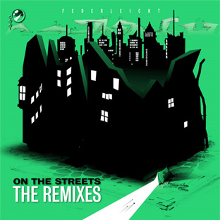 Federleicht - On The Street (The Remixes)
