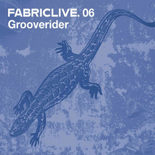 Grooverider - FabricLive.06