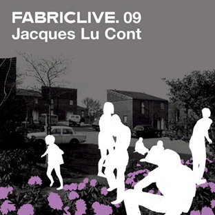 Jacques Lu Cont - FabricLive.09