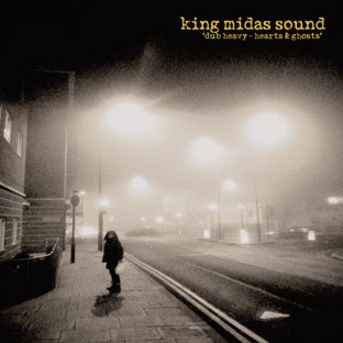King Midas Sound - Dub Heavy Hearts and Ghosts