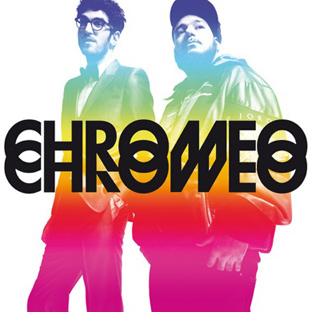 Chromeo - DJ Kicks