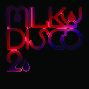 Various Artists - Milky Disco 2: Let's Go Freak Out