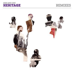 2000 And One - Heritage (Remixes) (Part 2)
