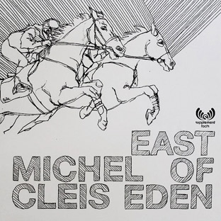 Michel Cleis - East Of Eden