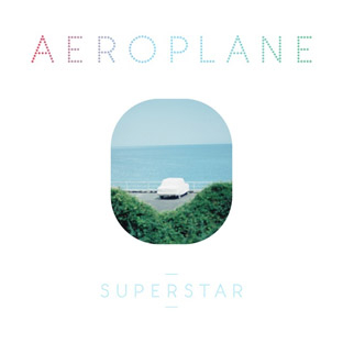 Aeroplane - Superstar