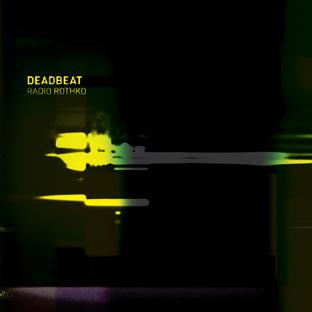 DeadBeat- Radio Rothko