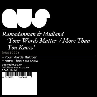 Ramadanman & Midland - Your Words Matter / More Than You Know