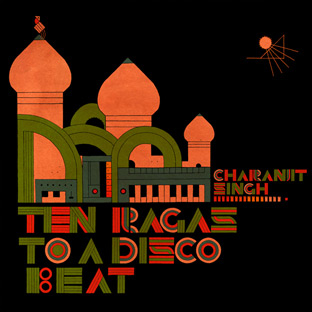 Charanjit Singh - Synthesizing: Ten Ragas to a Disco Beat