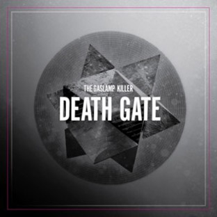 The Gaslamp Killer - Death Gate EP