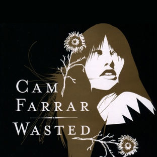 Cam Farrar - Wasted