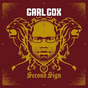 Carl Cox - Second Sign