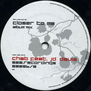 Chab - Closer To Me