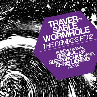 Traversable Wormhole - The Remixes Pt. 02