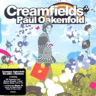 Creamfields mixed by Paul Oakenfold