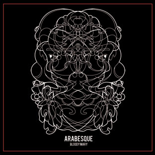 Bloody Mary - Arabesque