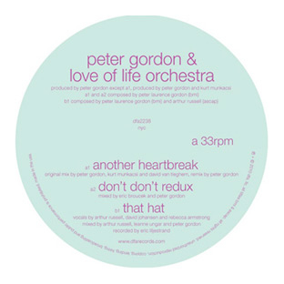 Peter Gordon  & Love Of Life Orchestra - Another Heartbreak / Don't Don't Redux