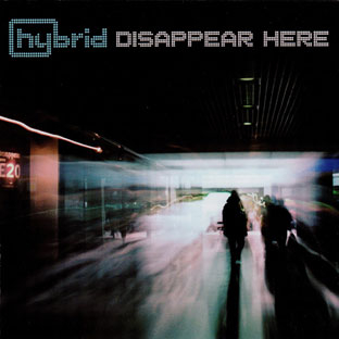 Hybrid - Disappear Here