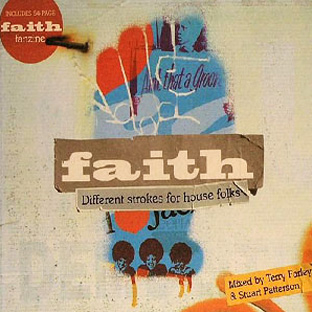 Faith mixed by Terry Farley and Stuart Patterson