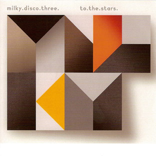 Various Artists - Milky Disco 3: to.the.stars