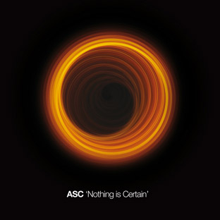 ASC - Nothing Is Certain