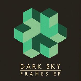 Dark Sky - Frames EP