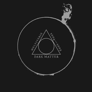 Various Artists - Dark Matter: Multiverse 2004-2009 cover