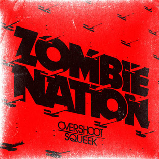 Zombie Nation - Overshoot