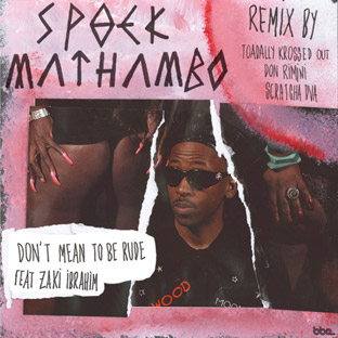 Spoek Mathambo feat. Zaki Ibrahim - Don't Mean to Be Rude
