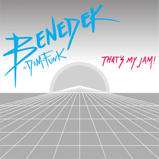 Benedek feat. Dâm-Funk - That's My Jam!