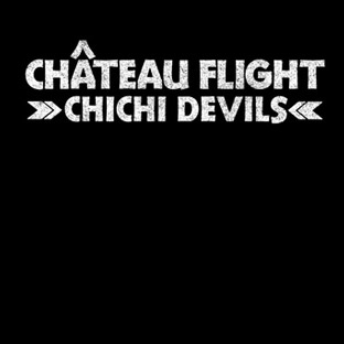 Chateau Flight - Chichi Devils