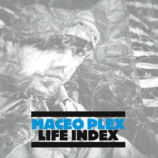 Maceo Plex - Life Index cover