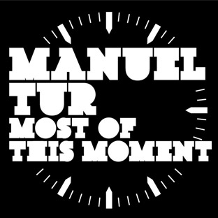 Manuel Tur feat. Holly Backler - Most of This Moment
