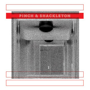 Pinch & Shackleton - Pinch & Shackleton cover
