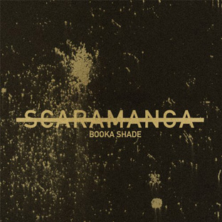 Booka Shade - Scaramanga Remixes EP