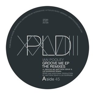 Ian Pooley - Groove Me (The Remixes)
