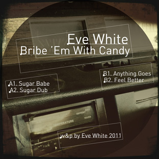 Eve White - Bribe 'Em with Candy