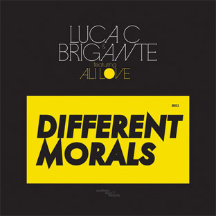 Luca C. & Brigante feat. Ali Love - Different Morals