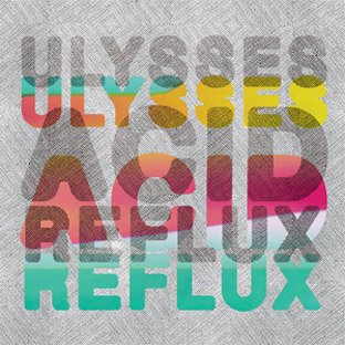 Ulysses - Acid Reflux cover