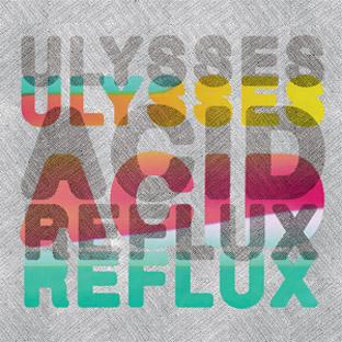 RA Reviews: Ulysses - Acid Reflux (Single)