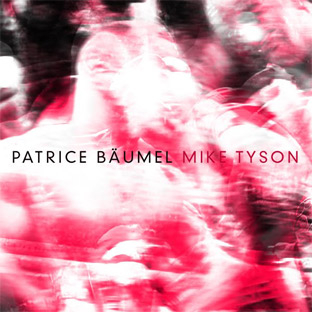 Patrice Baumel - Mike Tyson