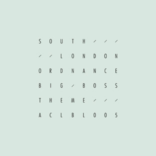 South London Ordnance - Big Boss Theme