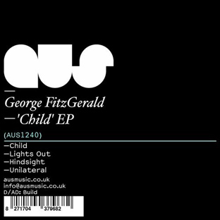 George FitzGerald - Child EP