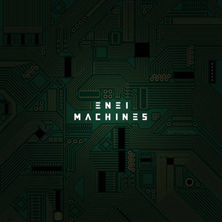 Enei - Machines