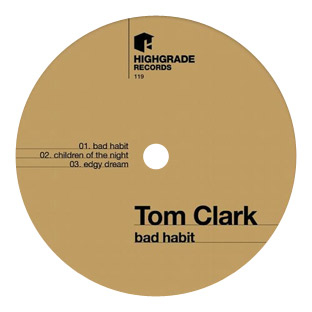 Tom Clark - Bad Habit