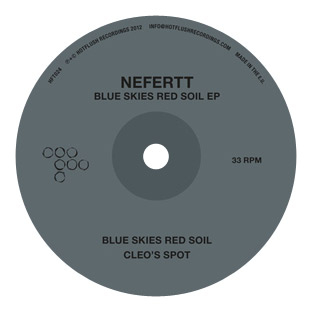 NeferTT - Blue Skies Red Soil EP