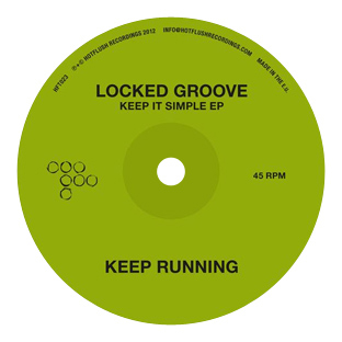 Locked Groove - Keep It Simple
